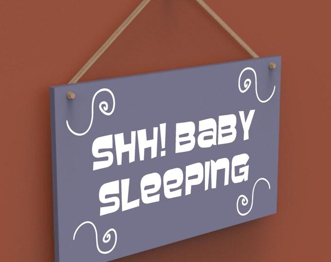 SHH Baby Sleeping Custom Wall Hanging Sign.