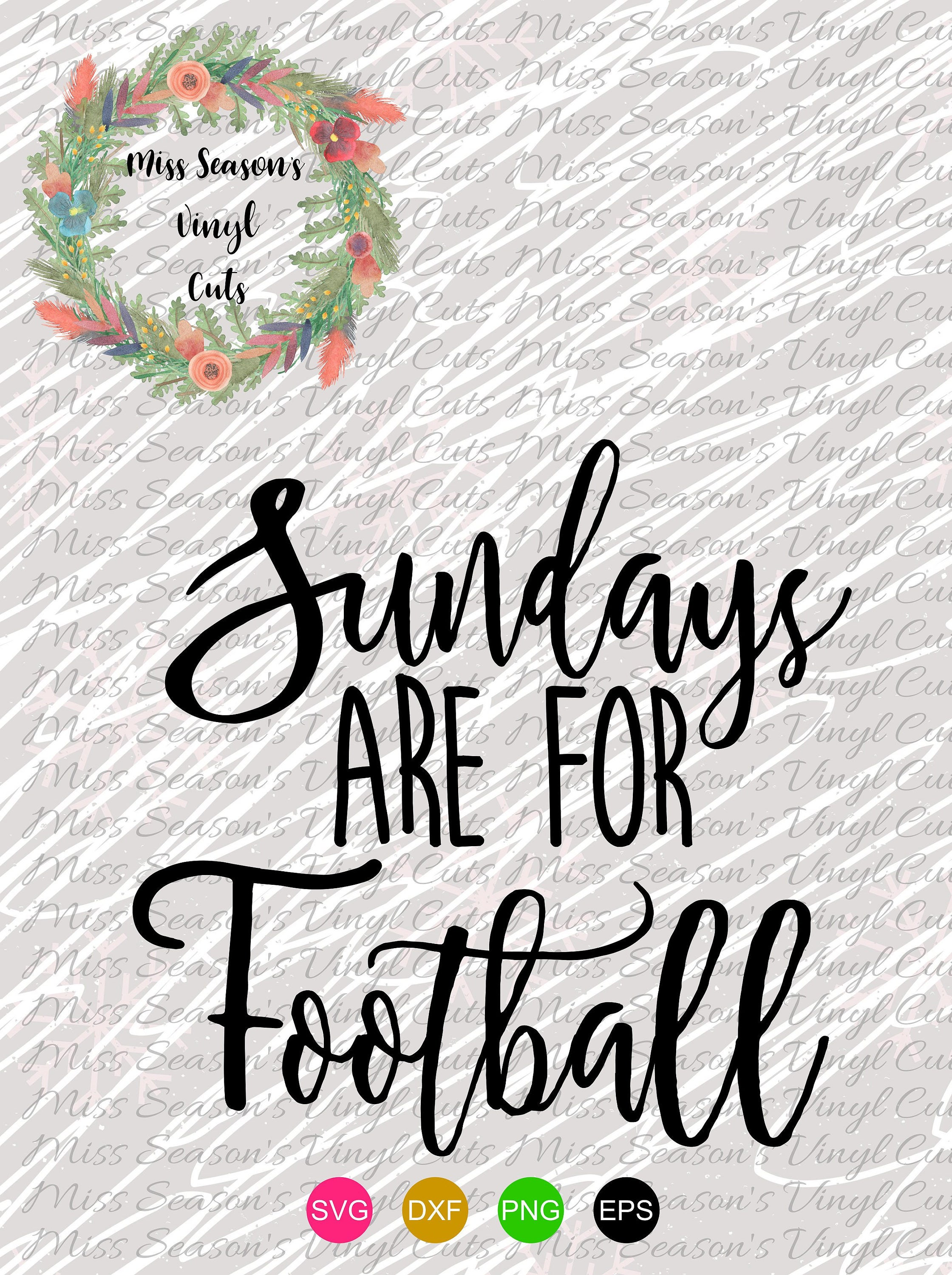 Sundays are for Football Svg Dxf, Eps, Png| Fall Silhouette or Cricut Cutting File | Personal & Commercial Use| Fall Stencil