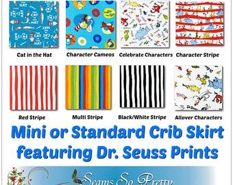 Mini or Standard Crib Skirt - Featuring Dr. Seuss by Robert Kaufman, You Choose the Fabric