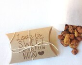 Cute bridal shower favors..Love is Sweet, and a little NUTS. Set of 20 Ready to ship. Edible wedding favors.