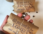 Gift for Dad / Ready to ship / Freshly roasted coffee ..All you need is love, and coffee~!