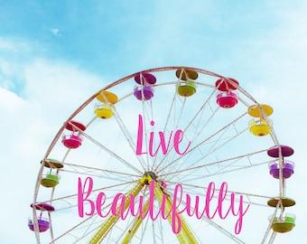 Carnival Art, Ferris Wheel Photo, Inspirational, Pastel Colors, Shabby Chic Decor, Childs Room Art, Typography, Home Decor, Nursery Artwork