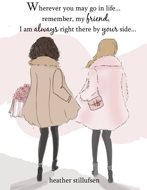 Best Friends Are Always By Your Side Art For Women Quotes Etsy