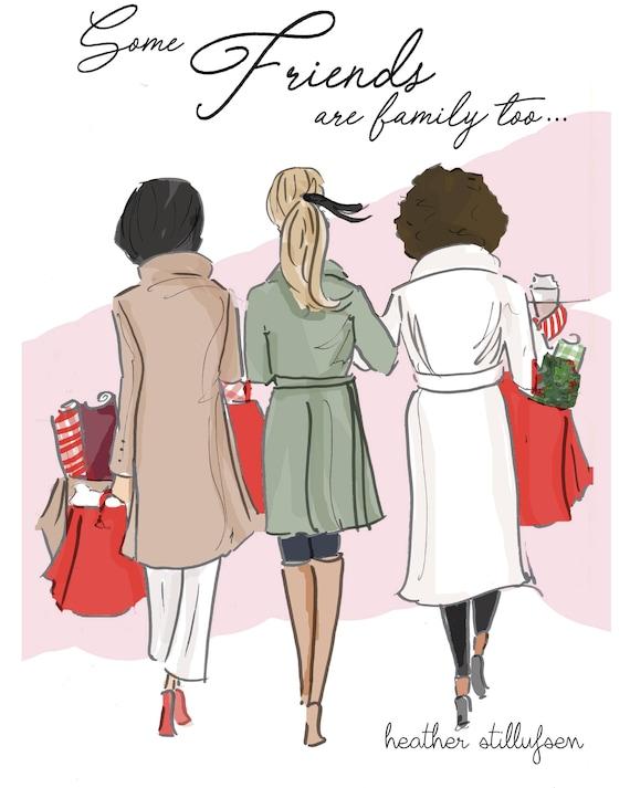 Algunos Amigos Son Familia Tarjetas De Amistad Frases De Ilustración De Moda Arte Para Las Mujeres Mujer Arte Para Las Mujeres