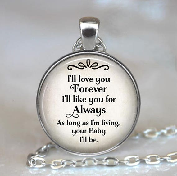 I'll Love You Forever I'll Like You For Always YOUR Etsy Stunning I Ll Love You Forever Quote