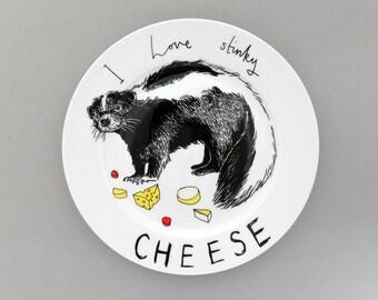 I love Stinky Cheese side plate