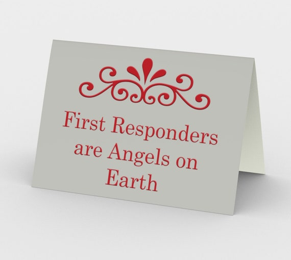 First Responders are Angels on Earth