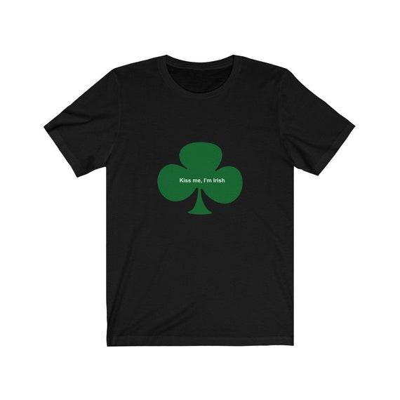 Kiss me I'm Irish Unisex Tee *Limited Time Offer*