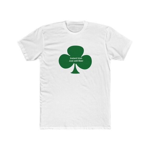 Instant Irish Just add beer - Men's Cotton Crew Tee