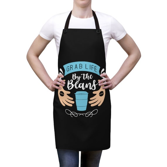 Grab Life by the Beans Apron