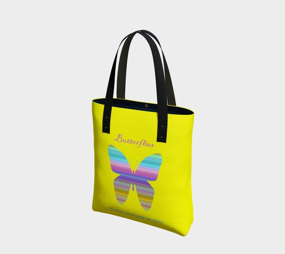 Butterflies Remind us of those we miss Tote