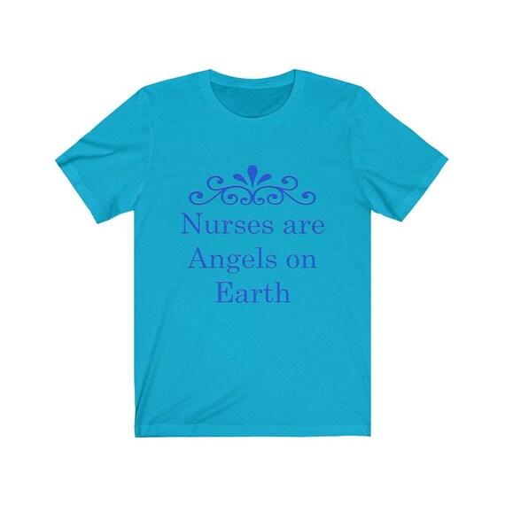 Nurses are Angels on Earth Unisex Jersey Short Sleeve Tee