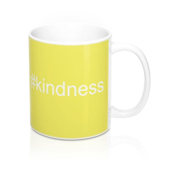 Kindness Mug 11oz