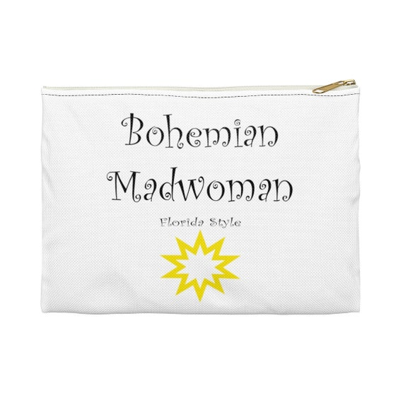 Bohemian Madwoman Florida Style - Sun - Accessory Pouch