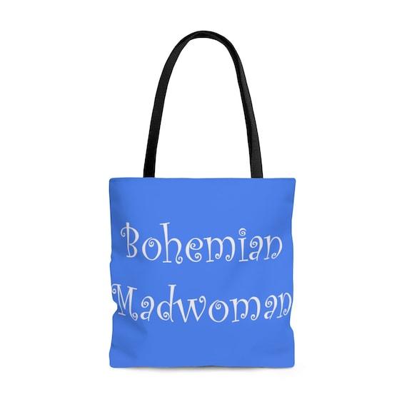 Bohemian Madwoman - AOP Tote Bag