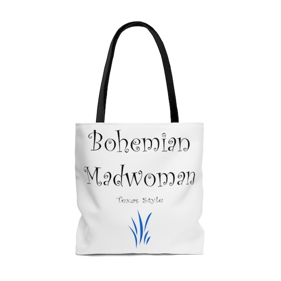 Bohemian Madwoman Texas Style - AOP Tote Bag