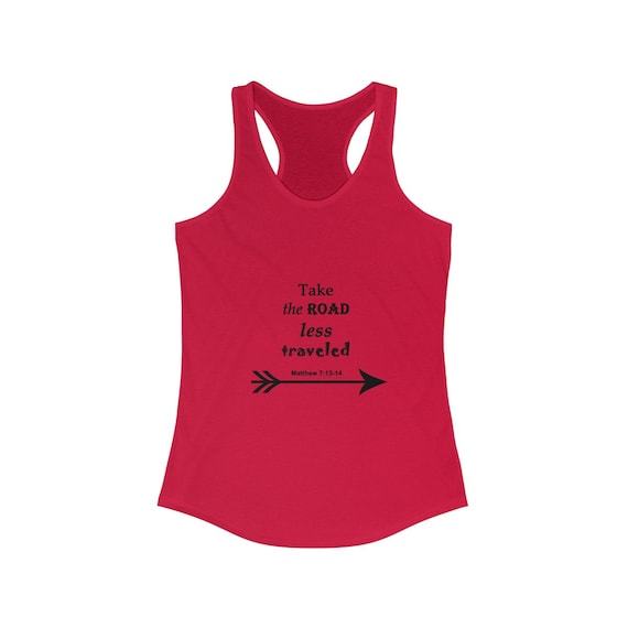 Take the Road less Traveled: Women's Ideal Racerback Tank