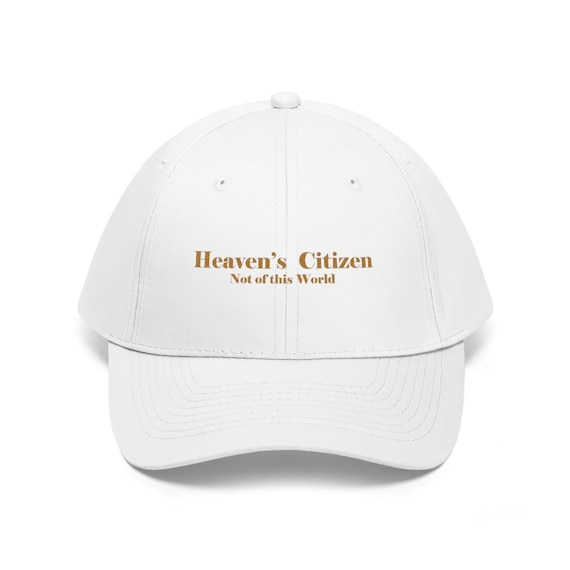 Heaven's Citizen Unisex Twill Hat