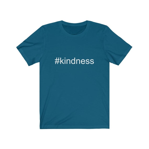 Kindness Unisex Jersey Short Sleeve Tee