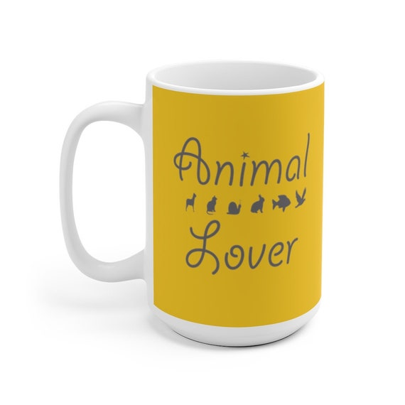 Animal Lover Mug 11 oz & 15oz