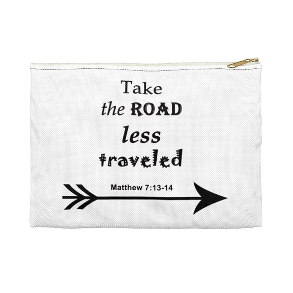 Take the road less traveled - Accessory Pouch