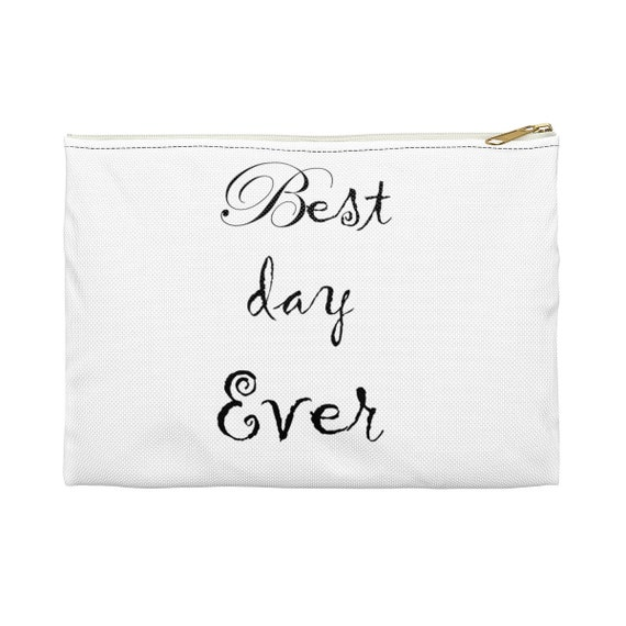 Best Day Ever - Accessory Pouch