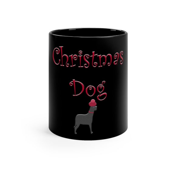 Christmas Dog  Mug Black mug 11oz