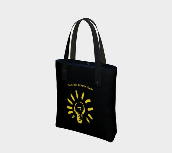 It's my bright idea Tote