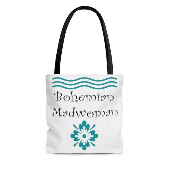 Bohemian Madwoman - Tote Bag