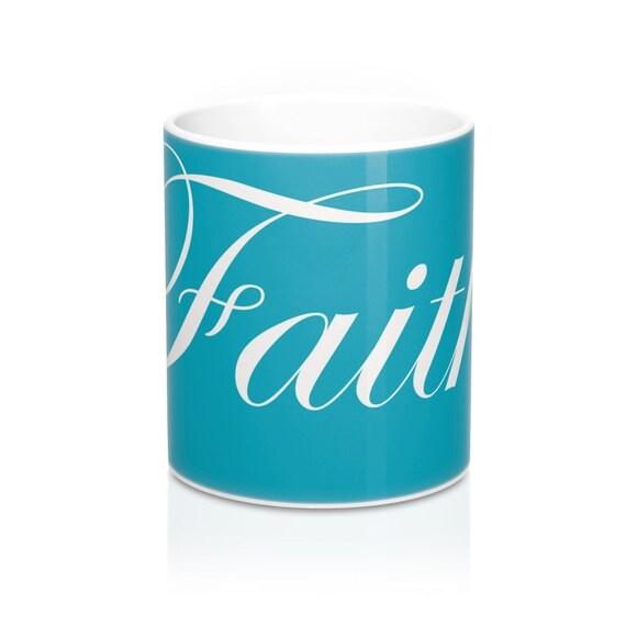 FAITH Mug 11oz