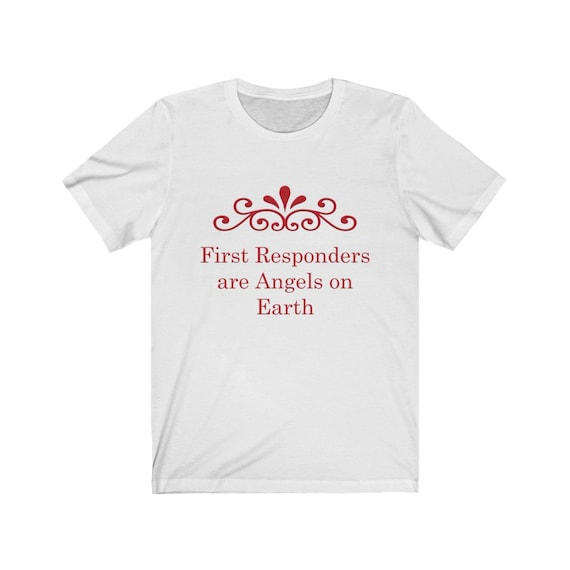 First Responders are Angels on Earth Unisex Jersey Short Sleeve Tee