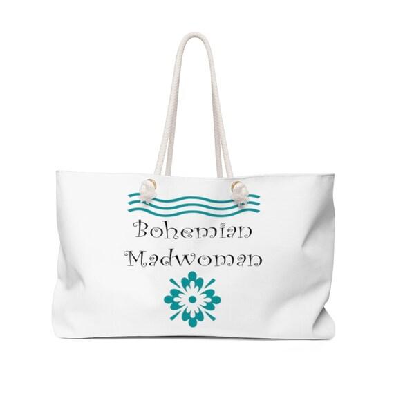 Bohemian Madwoman Weekender Bag