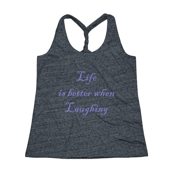 Women's Cosmic Twist Back Life is better when Laughing Tank Top
