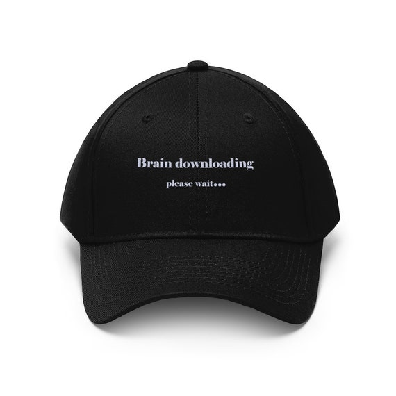 Brain downloading Unisex Twill Hat