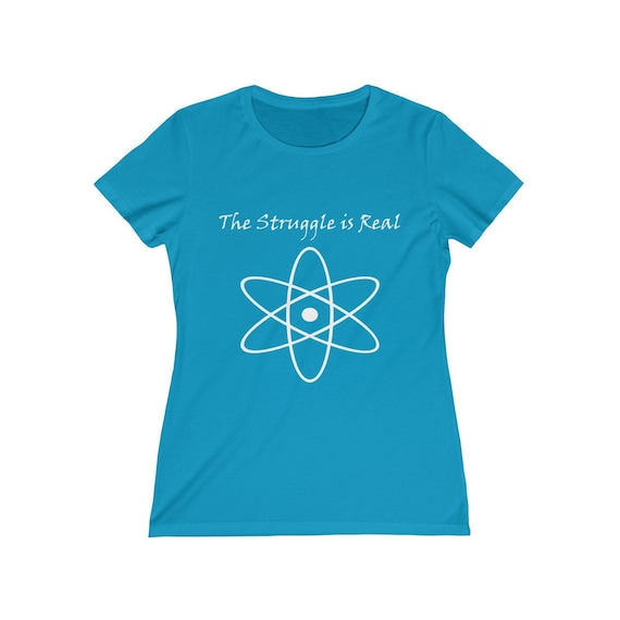 The Struggle is Real - Women's Missy Tee