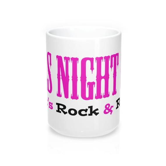 Girls Night Out Mug 15Oz