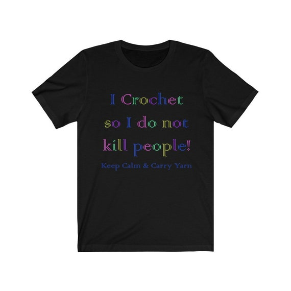 I Crochet  Unisex Jersey Short Sleeve Tee