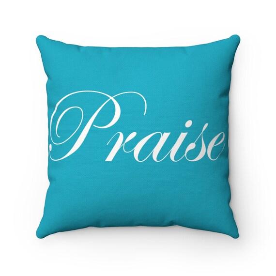 Praise Spun Polyester Square Pillow