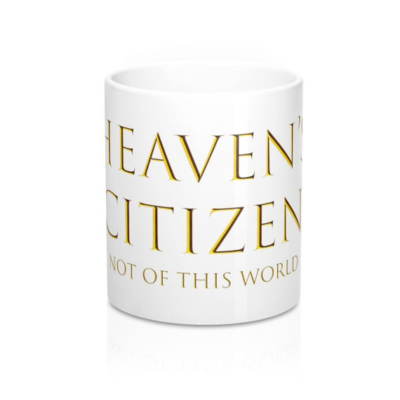Heaven's Citizen Mug 11oz