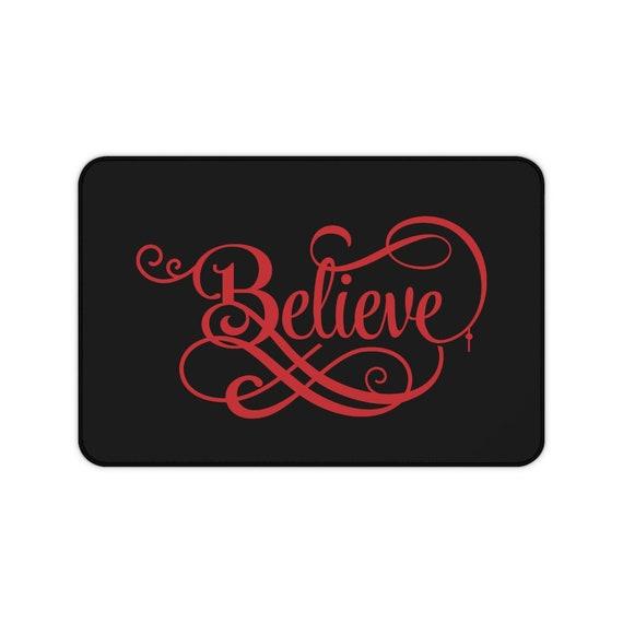 Believe Desk Mat