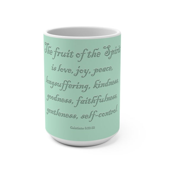 The Fruit of the Spirit Mug 15oz