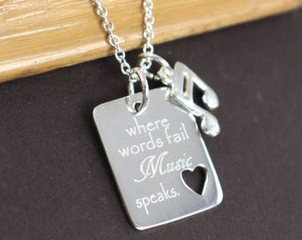 Music Necklace , Music Lover Gift , Music Note Necklace , Where Words Fail Music Speaks , Music Quotes Engraved Jewelry 925 Sterling Silver