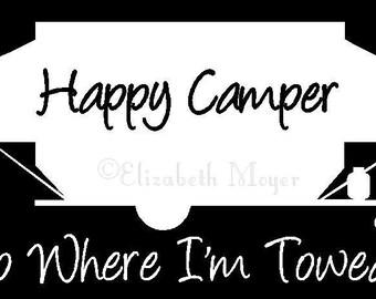 Im A Happy Camper