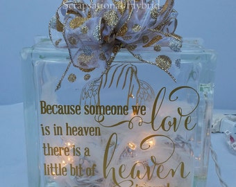 Because Someone In Heaven, Lighted glass block, memorial, glass block, lights, christmas, all occassion