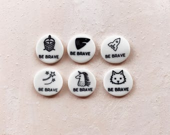 Be Brave Pins