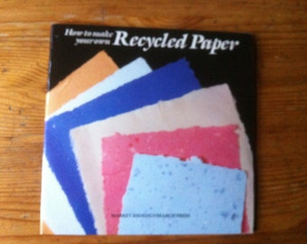 How to Make your Own Recycled Paper paperback
