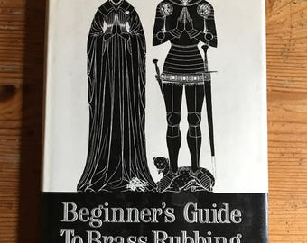 1969 Beginner's Guide to Brass Rubbing vintage hardcover book  by richard J. Busby 128 pages