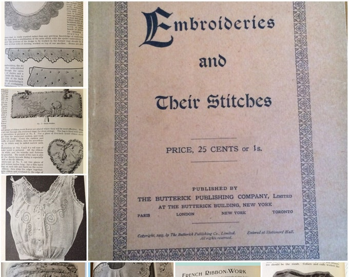 Embroidery How to Book Embroideries & Their Stitches 1905 Butterick Magazine