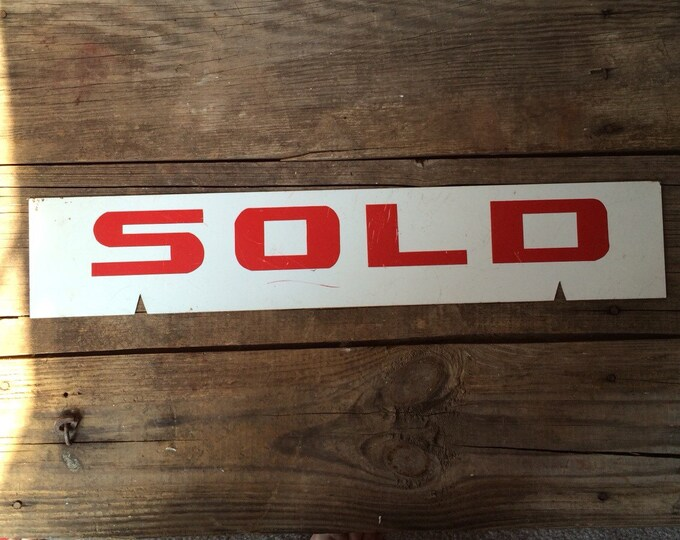 Sold Sign Vintage Metal Red White Industrial Decor
