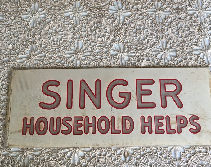 Glass Sign Singer Sewing Machine Household Helps Vintage Reverse Painted